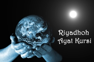 Ayat Kursi-Riyadhoh-Riyadhah-Ikhtisar Ayat Kursi-Ikhtisar Riyadhoh Ayat Kursi-Sedekah-riyadhohayatkursi.com-ayatkursi.wordpress.com-riyadhohayatkursi.wordpress.com